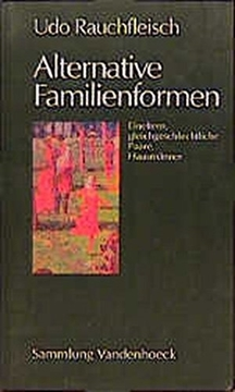 Image de Rauchfleisch, Udo: Alternative Familienformen