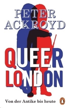 Image de Ackroyd, Peter: Queer London
