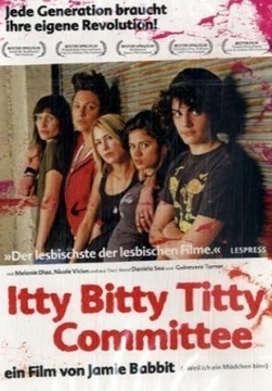 Image de Itty Bitty Titty Commitee (DVD)