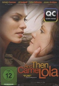 Image de And Then Came Lola (DVD)