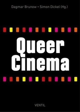 Image de Brunow, Dagmar (Hrsg.): Queer Cinema