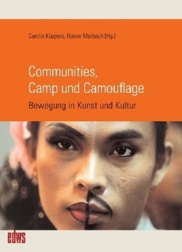 Image de Küppers, Carolin / Marbach, Rainer: Communities, Camp und Camouflage