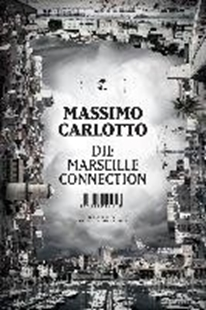 Image sur Carlotto, Massimo: Die Marseille Connection