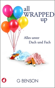 Image de Benson, G.: All Wrapped Up - Alles unter Dach und Fach (eBook)