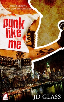 Bild von Glass, JD: Punk Like Me (Punk Serie)