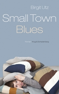 Image de Utz, Birgit: Smalltown Blues