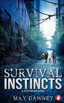 Bild von Dawney, May: Survival Instincts: A Dystopian Novel