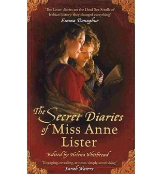 Image de Lister, Anne: The Secret Diaries of Miss Anne Lister: (1791-1840)