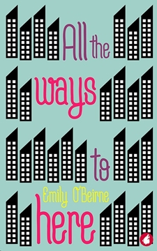 Image de O'Beirne, Emily: All the Ways to Here