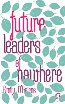 Image de O'Beirne, Emily: Future Leaders of Nowhere