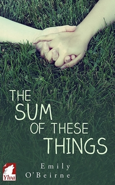 Image de O'Beirne, Emily: The Sum of These Things