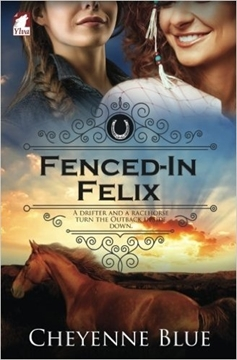 Bild von Blue, Cheyenne: Fenced-In Felix
