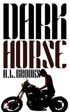Image de Brooks, A.L.: Dark Horse