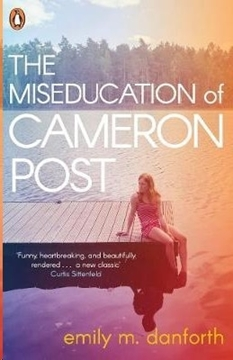 Bild von Danforth, Emily M.: The Miseducation of Cameron Post