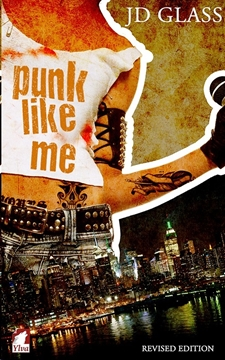Bild von Glass, JD: Punk Like Me—A Tale of an Authentic Rebel
