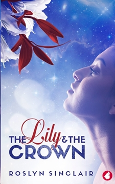 Bild von Sinclair, Roslyn: The Lily and the Crown