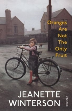 Image de Winterson, Jeanette: Oranges Are Not the Only Fruit