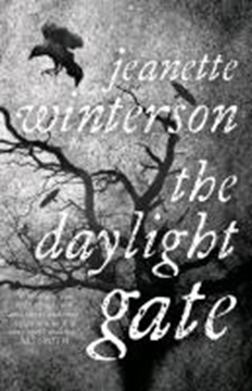 Image de Winterson, Jeanette: The Daylight Gate
