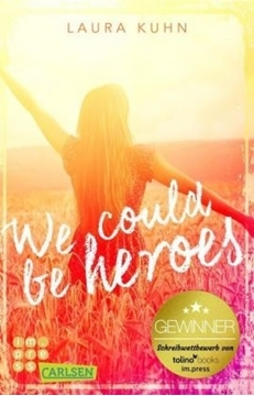 Image de Kuhn, Laura: We could be heroes