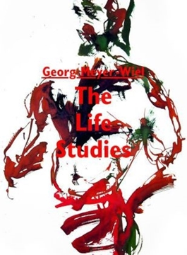 Image de Meyer-Wiel, Georg: The Life Studies