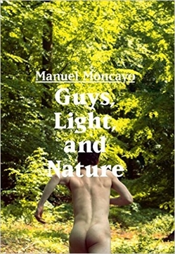 Bild von Moncayo, Manuel: Guys, Light, and Nature