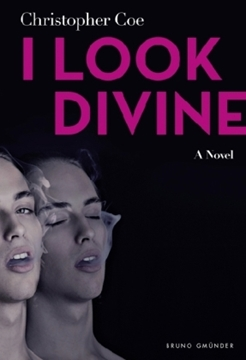 Image de Coe, Christopher: I Look Divine