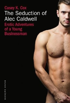 Bild von Cox, Casey K.: The seduction of Alec Caldwell