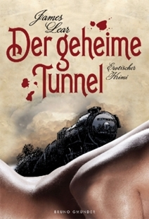 Image sur Lear, James: Der geheime Tunnel