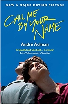 Bild von Aciman, Andre: Call Me By Your Name