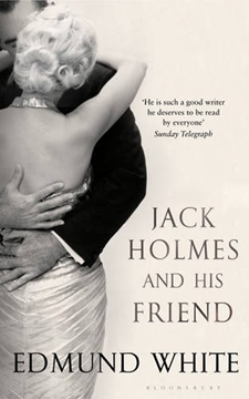 Bild von White, Edmund: Jack Holmes and His Friend