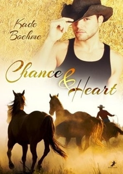 Image de Boehme, Kade: Chance and Heart
