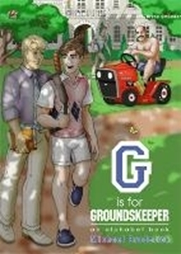 Bild von Broderick, Michael: G is for Groundkeeper