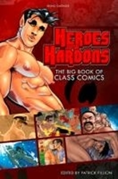 Image de Fillion, Patrick: Heroes with Hardons - The Big Book of Class Comics