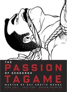Image sur Ishii, Anne: The Passion of Gengoroh Tagame