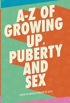 Bild von De Meza, Lesley: A-Z of Growing Up, Puberty and Sex