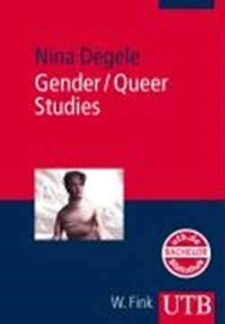 Image de Degele, Nina: Gender / Queer Studies