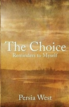 Image de West, Persia: The Choice - Reminders to Myself