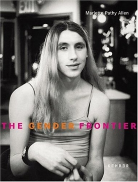 Image de Allen, Mariette Pathy: The Gender Frontier