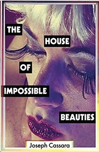 Image sur Cassara, Joseph: The House of Impossible Beauties