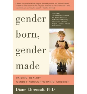 Image sur Ehrensaft, Diane: Gender Born, Gender Made