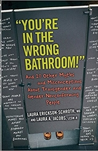 "Image sur Erickson-Schroth, Laura: ""You're in the Wrong Bathroom!"""