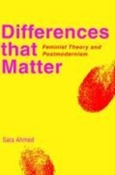 Image de Ahmed, Sara: Differences That Matter: Feminist Theory and Postmodernism