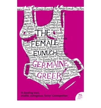 Bild von Greer, Dr. Germaine: The Female Eunuch