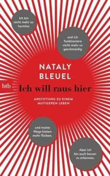 Image de Bleuel, Nataly: Ich will raus hier
