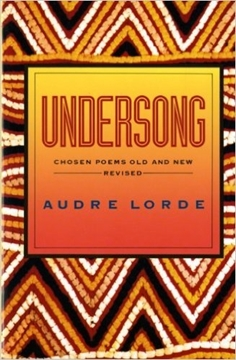 Image de Lorde, Audre: Undersong: Chosen Poems Old and New