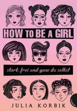 Bild von Korbik, Julia: How to be a girl