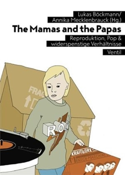 Image de Böckmann, Lukas (Hrsg.): The Mamas and the Papas