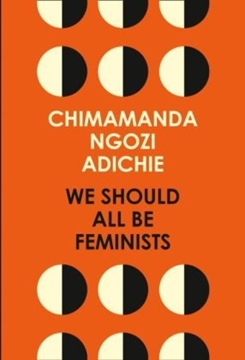 Image de Adichie, Chimamanda Ngozi: We Should All be Feminists