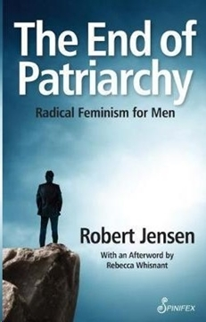 Bild von Jensen, Robert: The End of Patriarchy