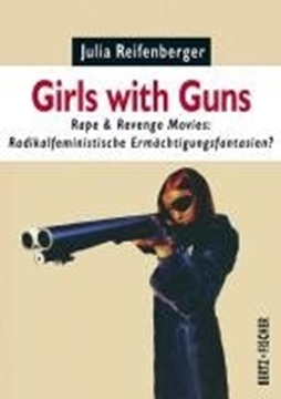 Bild von Reifenberger, Julia: Girls with Guns